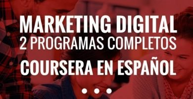 Coursera en Español: Programas de Marketing Digital 2019 2